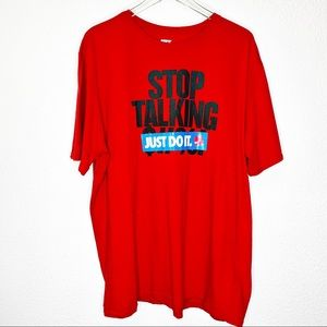 Nike Stop Talking Just Do It T Shirt